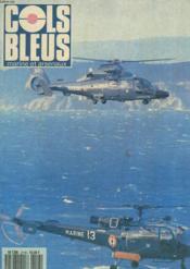 COLS BLEUS. HEBDOMADAIRE DE LA MARINE ET DES ARSENAUX N°2118 DU 23 MARS 1991. LES ATELIERS CHANTIERS DU HAVRE par G. FOURNIER, PRES. DES ATELIERS ET CHANTIERS DU HAVRE / MATKA GUINEENE PAR LE LIEUT. DE VAISSEAU HOFF / ON NE VIT QUE 2 FOIS PAR LES... - Couverture - Format classique