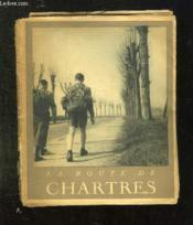 La Route De Chartres. - Couverture - Format classique