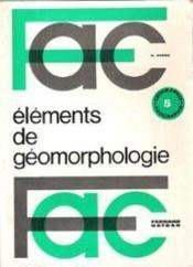 Eléments de géomorphologie. - Couverture - Format classique