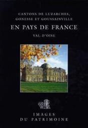 En pays de France, Luzarches, Gonesse et Goussainville - Couverture - Format classique