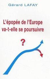 L'Epopee De L'Europe Va-T-Elle Se Poursuivre ? - Couverture - Format classique