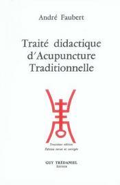 Traite didactique d'acupuncture traditionnelle - Intérieur - Format classique