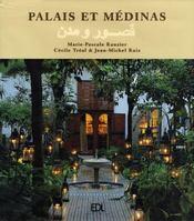 Palais et médinas - Intérieur - Format classique