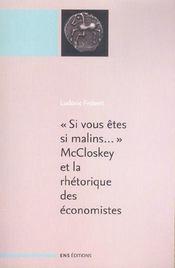Si vous etes si malins mccloskey et la rhetorique des economist es. suivi de :
