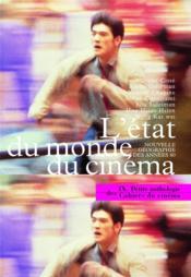 Petite anthologie des cahiers du cinéma t.9 ; l'état du monde du cinéma - Couverture - Format classique