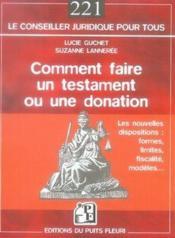 Comment faire un testament ou une donation (4e édition) - Couverture - Format classique