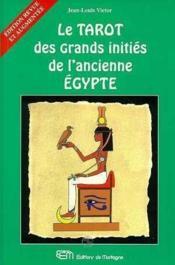 Tarot Des Grands Inities De L'Ancienne Egypte (Livre) - Couverture - Format classique