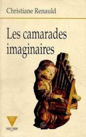 Les camarades imaginaires - Couverture - Format classique