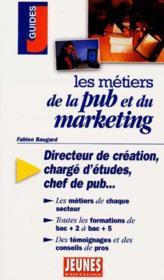 Les metiers t.232 ; publicite et marketing - Couverture - Format classique