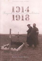 1914-1918 Regard D'Un Medecin Militaire - Intérieur - Format classique