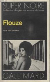 Collection Super Noire N° 25. Flouze. - Couverture - Format classique