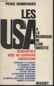 Les Usa.A La Recherche De Leur Identite.Rencontre Avec 40 Ecrivains Americains. - Couverture - Format classique