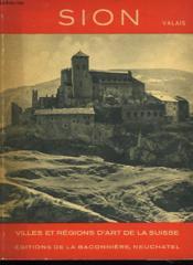 Villes Et Regions D'Art De La Suisse. Sion. Valais. - Couverture - Format classique