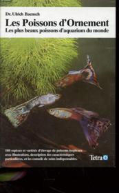 Les Poissons D'Ornement - Les Plus Beaux Poissons D'Aquarium Du Monde - 180 Especes Et Varietes D'Elevage - Couverture - Format classique