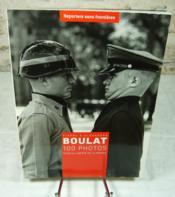 Pierre et Alexandra Boulat 100 photos pour la liberté de la presse. - Couverture - Format classique