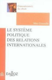 Le système politique des relations internationales - Intérieur - Format classique