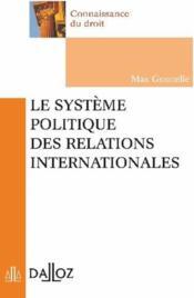 Le système politique des relations internationales - Couverture - Format classique