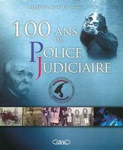 100 ans de Police Judiciaire - Intérieur - Format classique