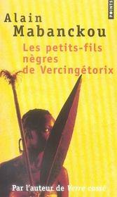 Les petits-fils nègres de Vercingétorix - Intérieur - Format classique
