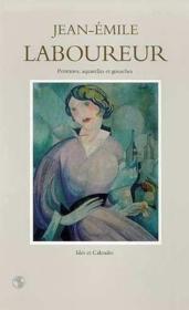 J.-E. Laboureur Peintures Aquarelles Gouaches T3 - Couverture - Format classique