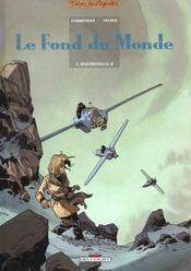 Le fond du monde t.1 ; mademoiselle H - Intérieur - Format classique