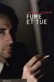 Fume et tue - Intérieur - Format classique