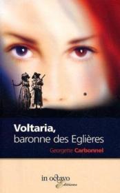 Voltaria: Baronne Des Eglieres - Couverture - Format classique