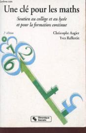 Cle pour les maths (une) 2eme edition - Couverture - Format classique