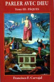 Parler Avec Dieu, Tome 3 - Paques - Couverture - Format classique
