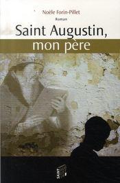 Saint augustin, mon père - Intérieur - Format classique
