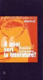 À quoi sert la litterature ? entretien avec Philippe Petit - Couverture - Format classique