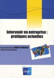 Intervenir en entreprise : pratiques actuelles - Couverture - Format classique