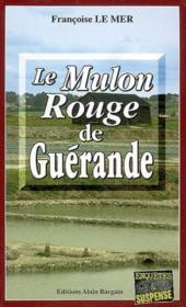 Le Mulon Rouge De Guerande - Couverture - Format classique