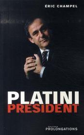 Platini président - Intérieur - Format classique