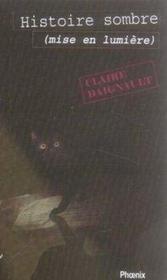Histoire sombre (mise en lumière) - Couverture - Format classique