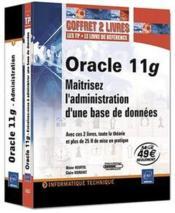 Oracle 11g ; coffret de 2 livres ; maîtrisez l'administration d'une base de données - Couverture - Format classique