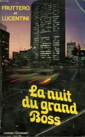La Nuit Du Grand Boss. - Couverture - Format classique