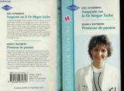 Soupcons Sur Le Dr Megan Taylor Suivi De Promesse De Passion (Lifting Suspicion - Prescriptions And Promises) - Couverture - Format classique