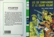 Les Six Compagnons Et Le Cigare Volant - Couverture - Format classique