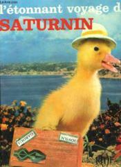 L'Etonnant Voyage De Saturnin - Couverture - Format classique