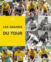 Les grands vainqueurs du tour - Couverture - Format classique