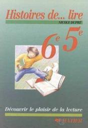 Histoire De Lire 6eme 5eme - Couverture - Format classique