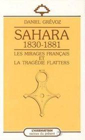 Sahara 1830-1881 Les Mirages Francais ... - Intérieur - Format classique
