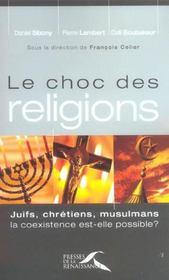 Le choc des religions juifs, chretiens, mulsulmans. la coexistence est-elle possible? - Intérieur - Format classique