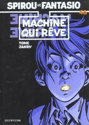 Les aventures de Spirou et Fantasio T.46 ; la machine qui rêve - Intérieur - Format classique