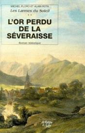 L'or perdu de la Séveraisse - Couverture - Format classique