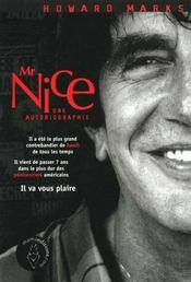 Mr Nice ; une autobiographie - Intérieur - Format classique