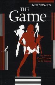 The game ; pénétrez les secrets des artistes de la drague - Intérieur - Format classique