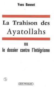 La trahison des ayatollahs - Couverture - Format classique