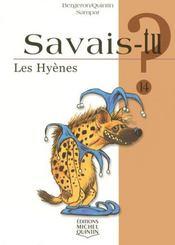 SAVAIS-TU ? T.14 ; les hyènes - Intérieur - Format classique